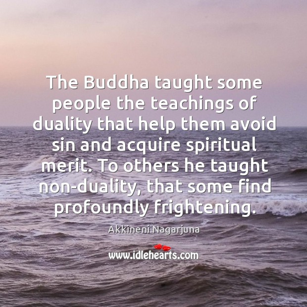 The Buddha taught some people the teachings of duality that help them Image