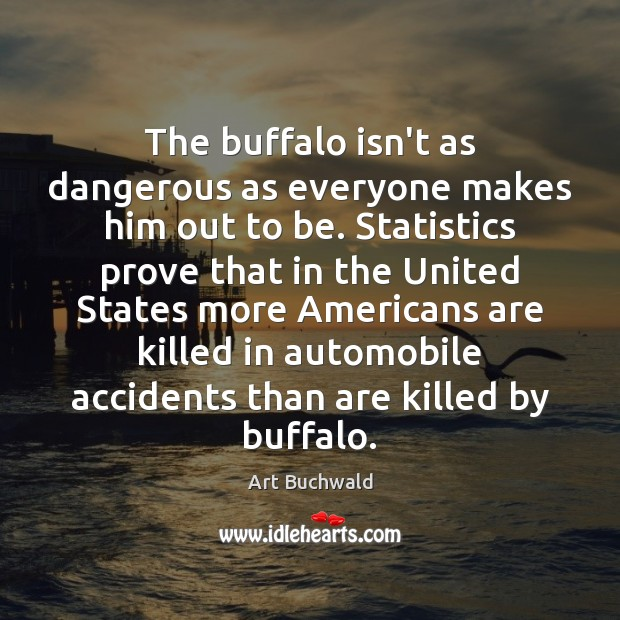 Image, The buffalo isn't as dangerous as everyone makes him out to be.