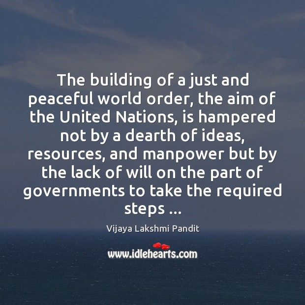 The building of a just and peaceful world order, the aim of Image