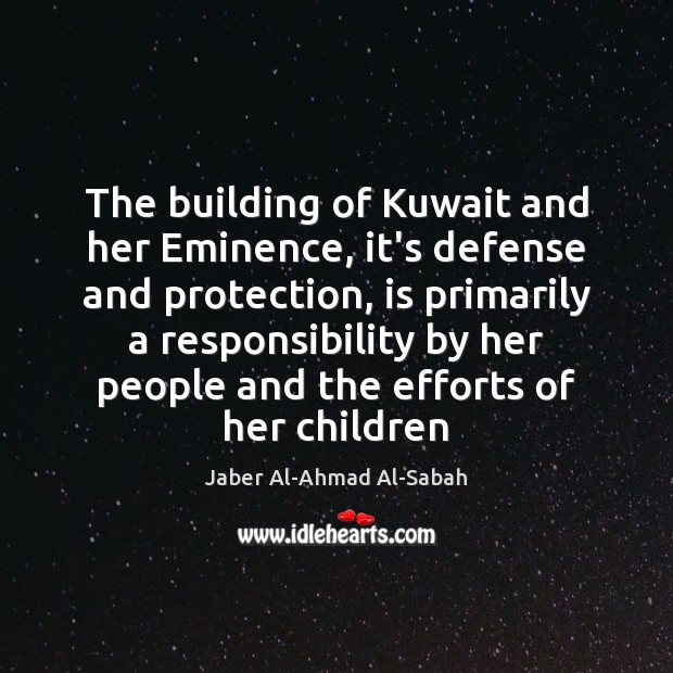 The building of Kuwait and her Eminence, it's defense and protection, is Image
