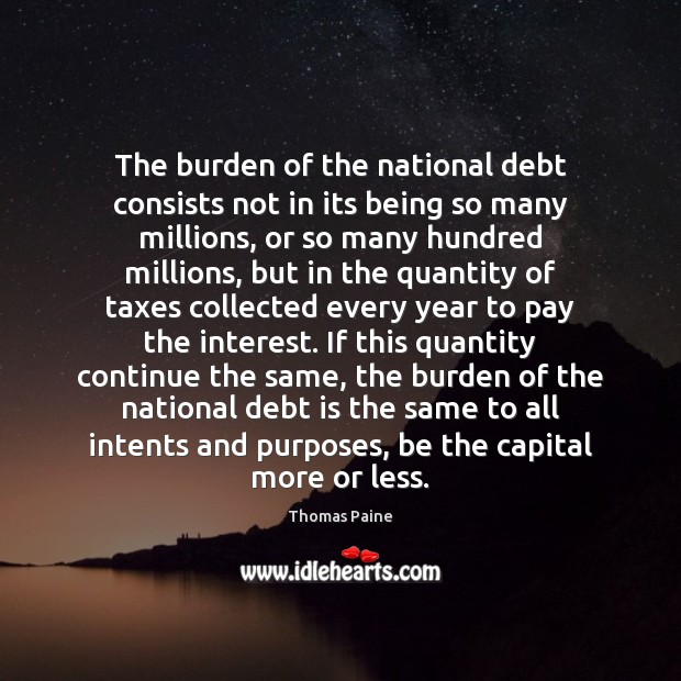 Image, The burden of the national debt consists not in its being so