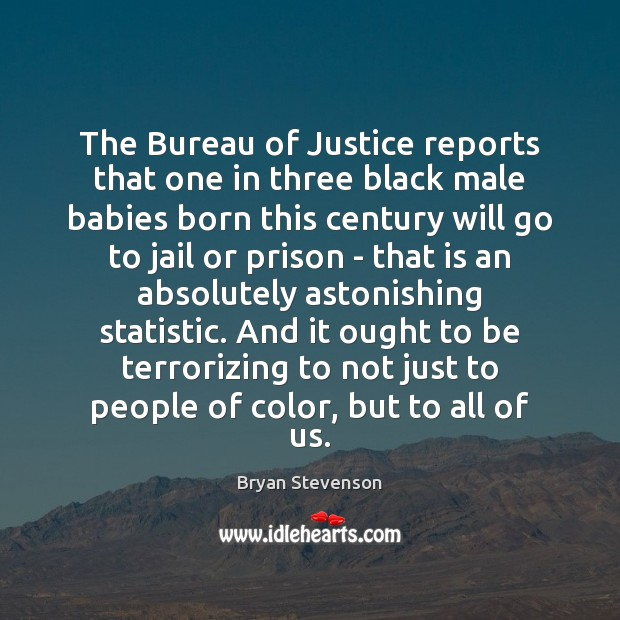 Image, The Bureau of Justice reports that one in three black male babies
