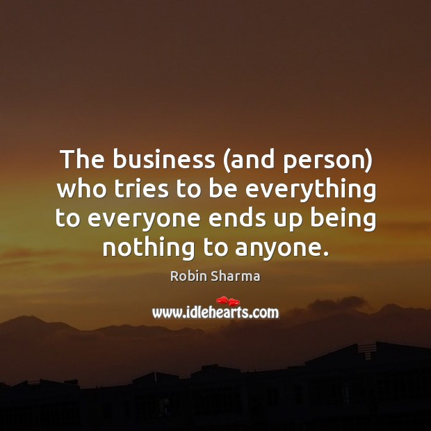 Image, The business (and person) who tries to be everything to everyone ends