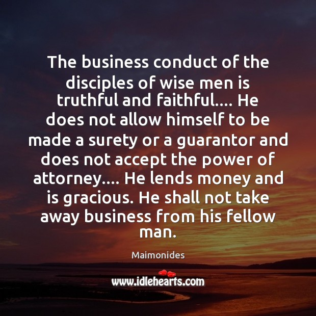 The business conduct of the disciples of wise men is truthful and Image