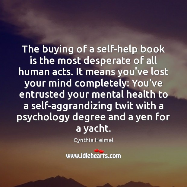 Image, The buying of a self-help book is the most desperate of all