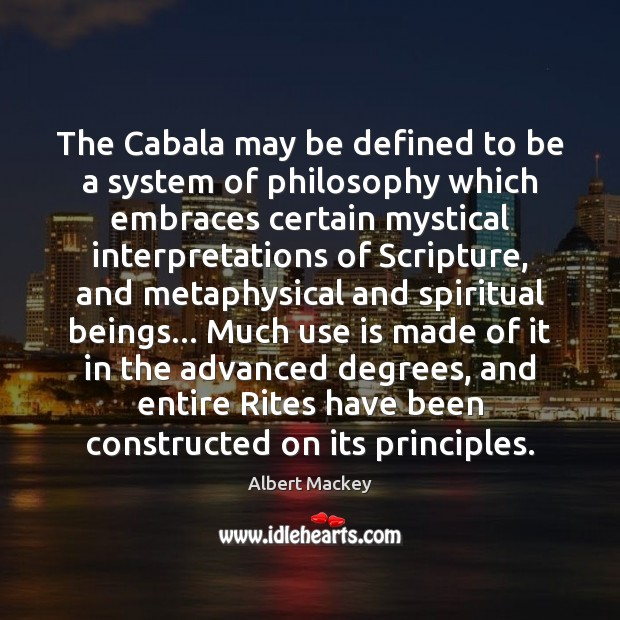 Image, The Cabala may be defined to be a system of philosophy which