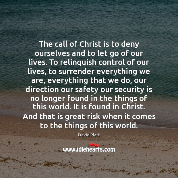 The call of Christ is to deny ourselves and to let go Image