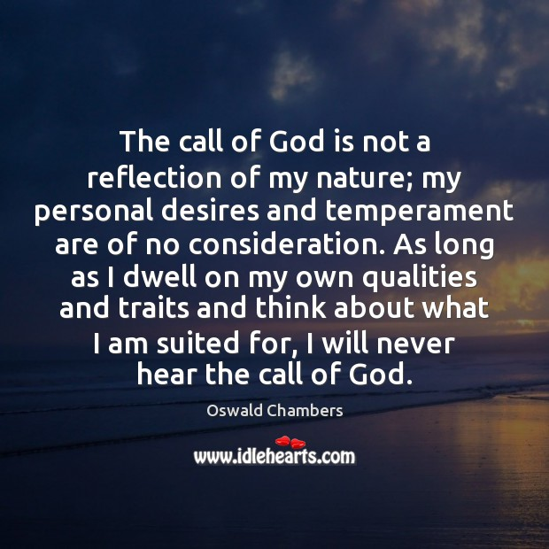 The call of God is not a reflection of my nature; my Image