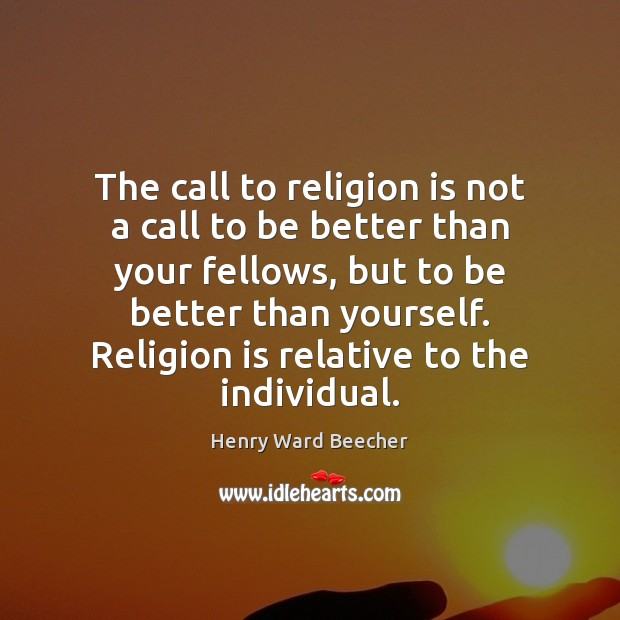 Image, The call to religion is not a call to be better than