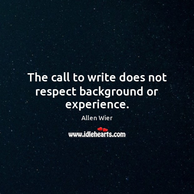Image, The call to write does not respect background or experience.