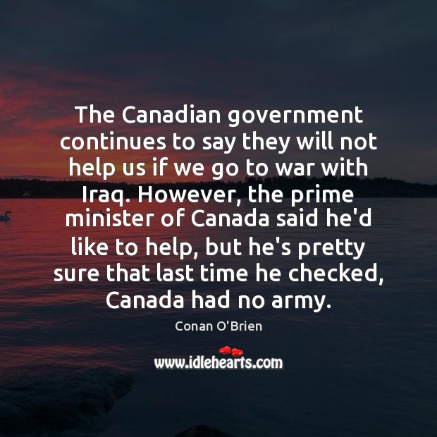 The Canadian government continues to say they will not help us if Image