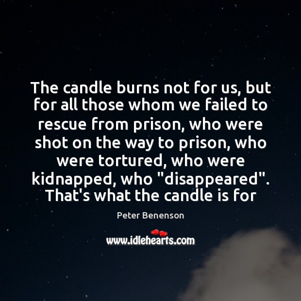 Image, The candle burns not for us, but for all those whom we