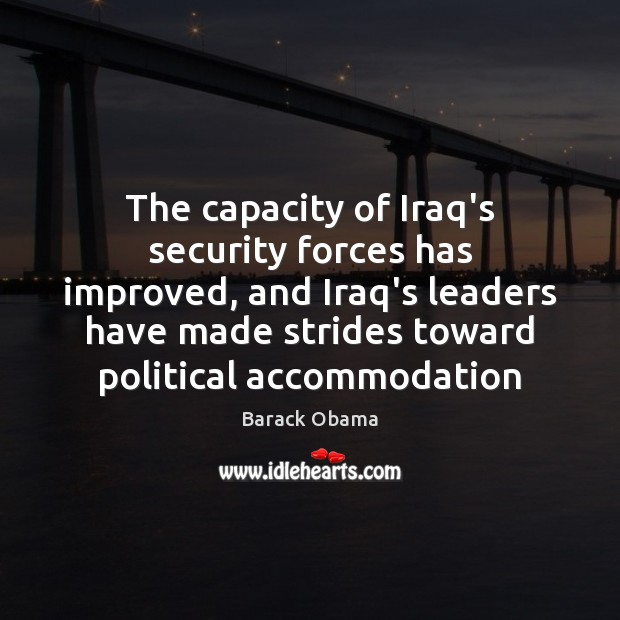 Image, The capacity of Iraq's security forces has improved, and Iraq's leaders have