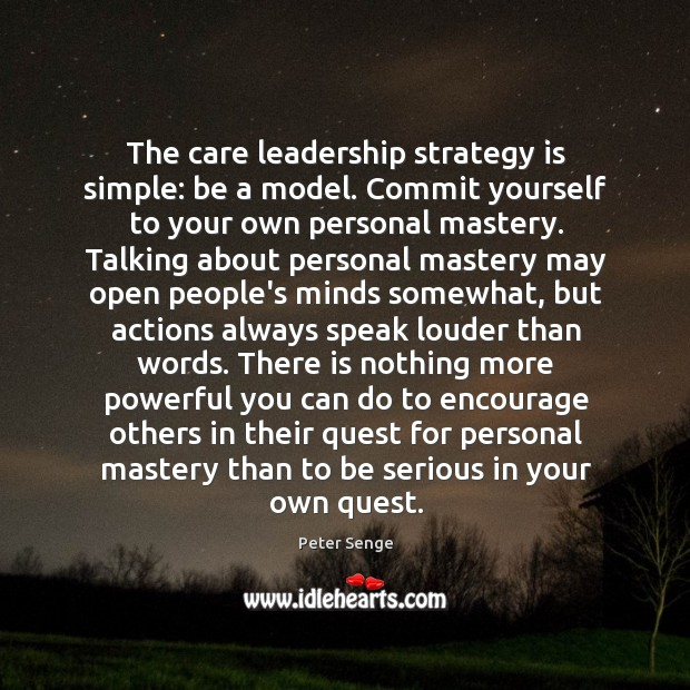 The care leadership strategy is simple: be a model. Commit yourself to Image