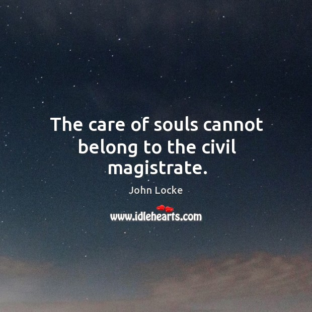 Image, The care of souls cannot belong to the civil magistrate.