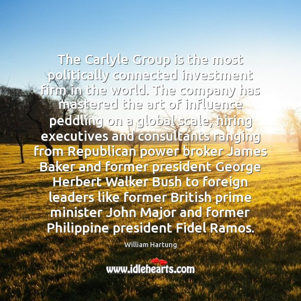 The Carlyle Group is the most politically connected investment firm in the Image