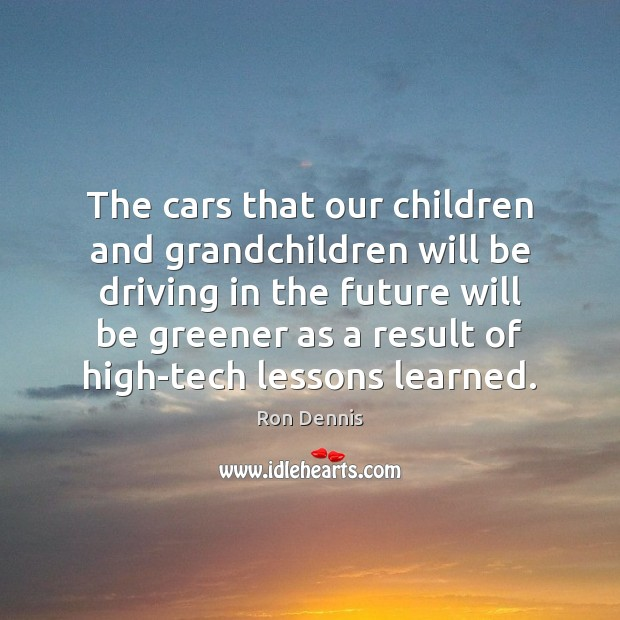 The cars that our children and grandchildren will be driving in the Image
