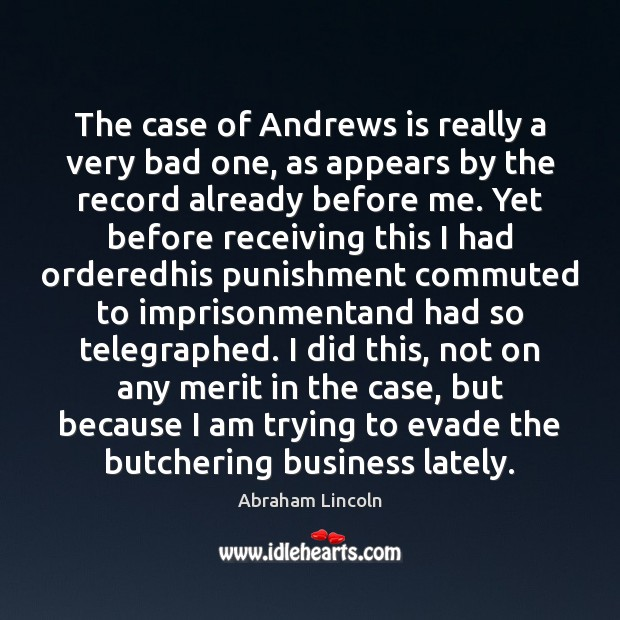 Image, The case of Andrews is really a very bad one, as appears