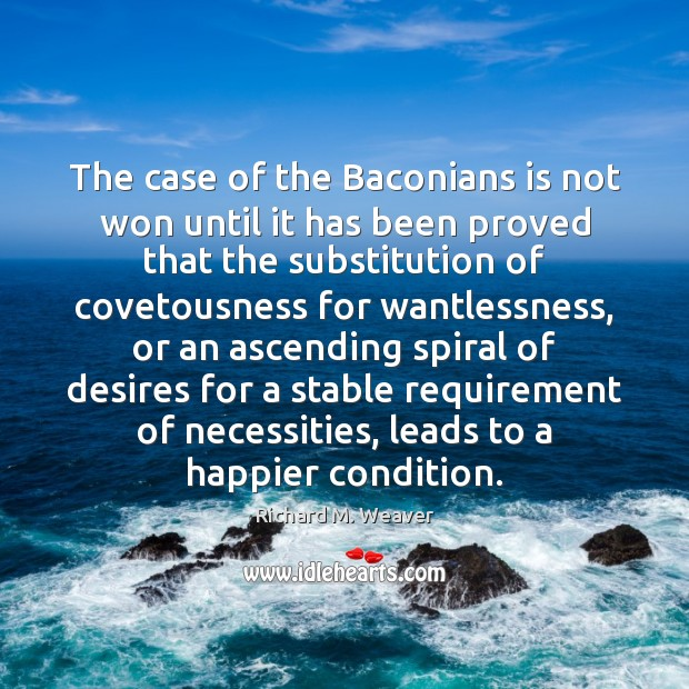 The case of the Baconians is not won until it has been Image