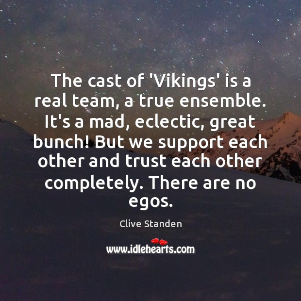 The cast of 'Vikings' is a real team, a true ensemble. It's Image