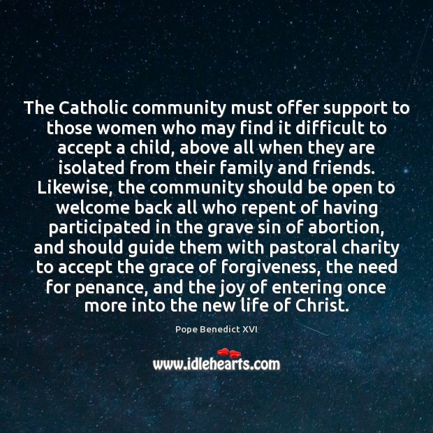 Image, The Catholic community must offer support to those women who may find