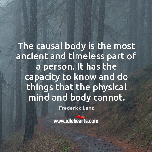 The causal body is the most ancient and timeless part of a Image