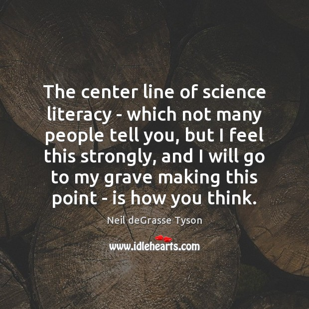 The center line of science literacy – which not many people tell Image