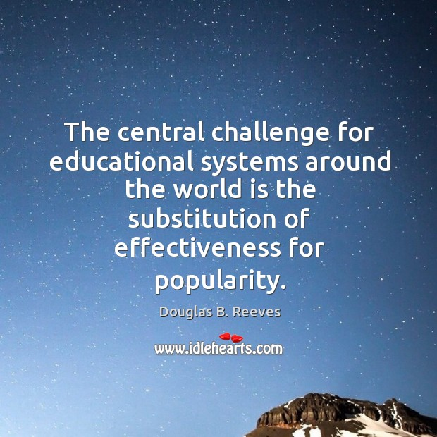 The central challenge for educational systems around the world is the substitution Image
