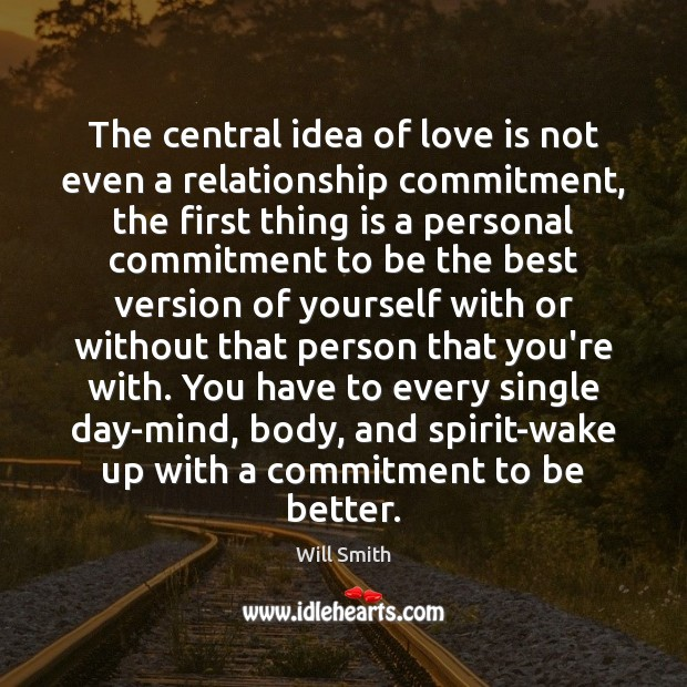 The central idea of love is not even a relationship commitment, the Image
