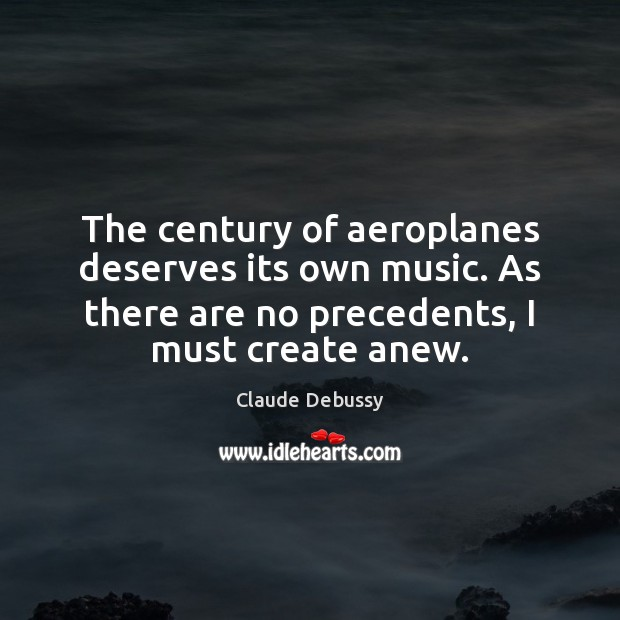 Picture Quote by Claude Debussy