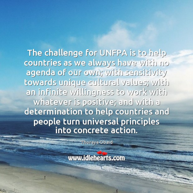 The challenge for UNFPA is to help countries as we always have Image