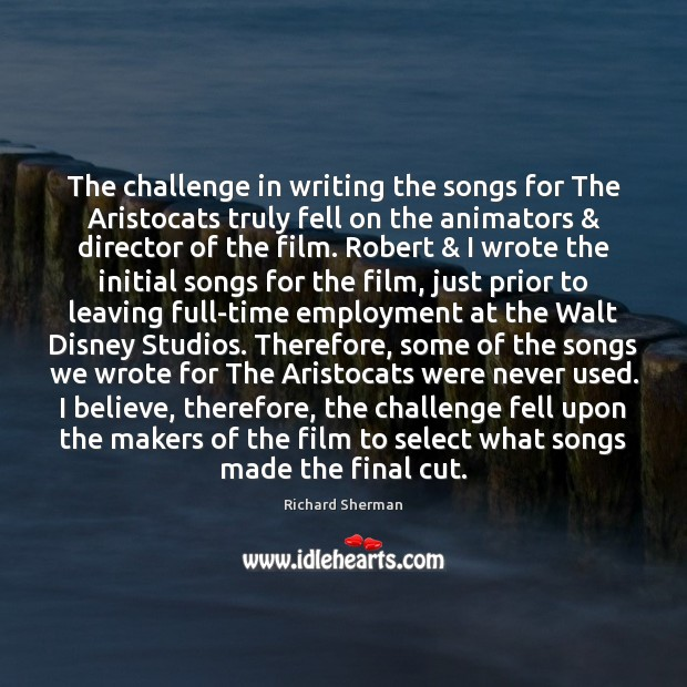 Image, The challenge in writing the songs for The Aristocats truly fell on