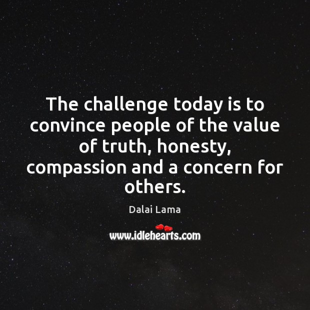 The challenge today is to convince people of the value of truth, Image