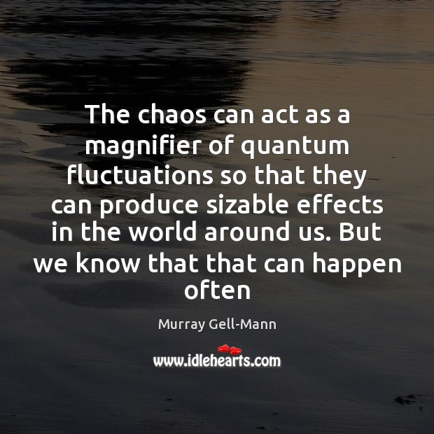 Image, The chaos can act as a magnifier of quantum fluctuations so that