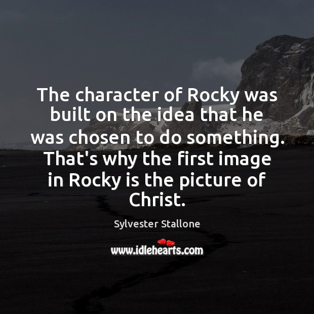 The character of Rocky was built on the idea that he was Image