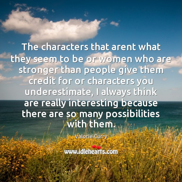 The characters that arent what they seem to be or women who Image