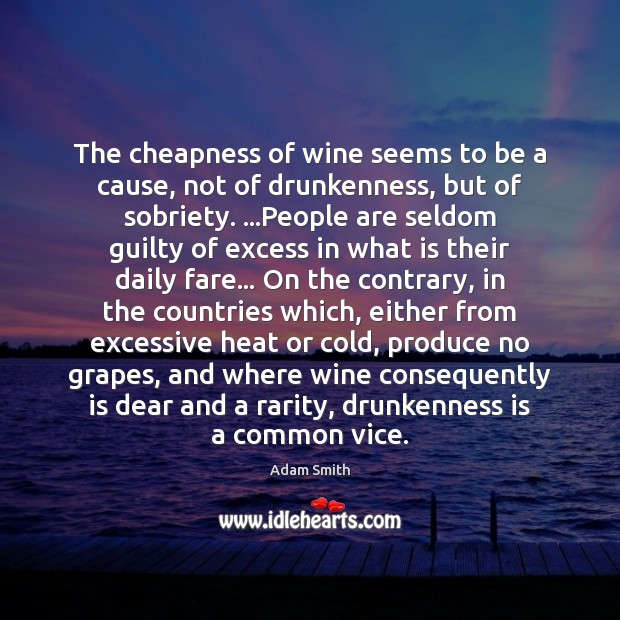 The cheapness of wine seems to be a cause, not of drunkenness, Image