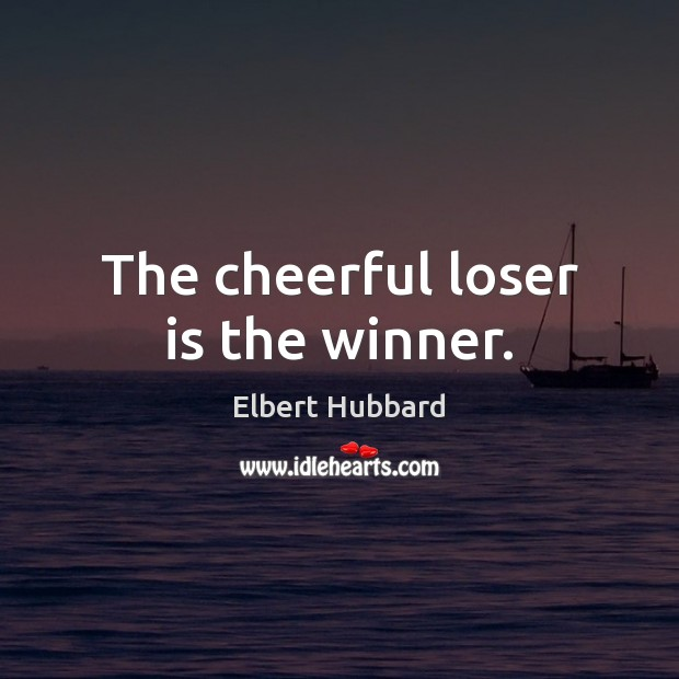 The cheerful loser is the winner. Image