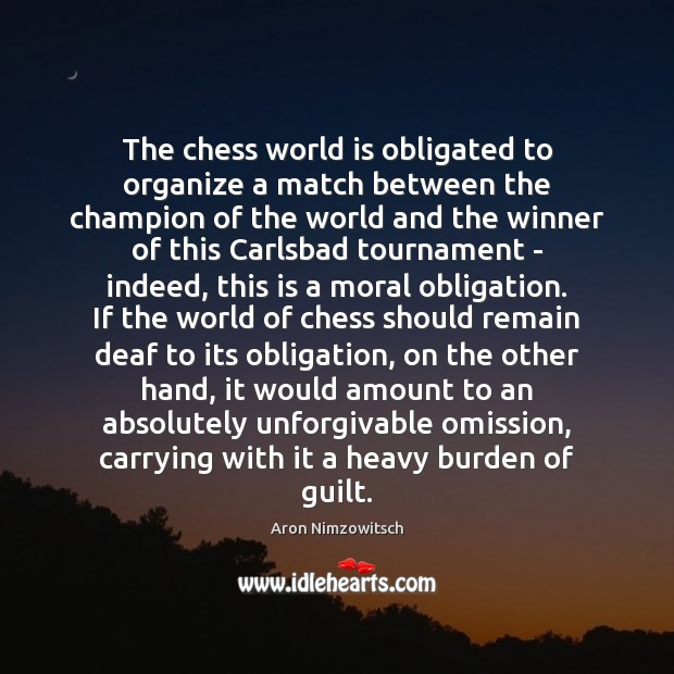 Image, The chess world is obligated to organize a match between the champion
