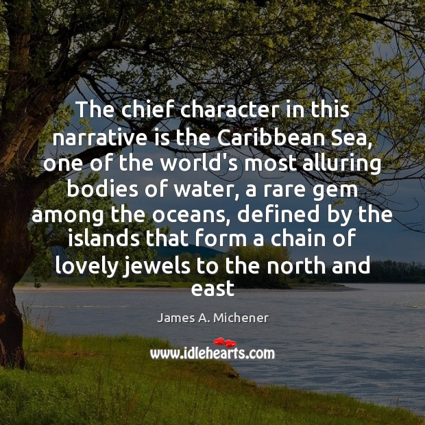 Image, The chief character in this narrative is the Caribbean Sea, one of