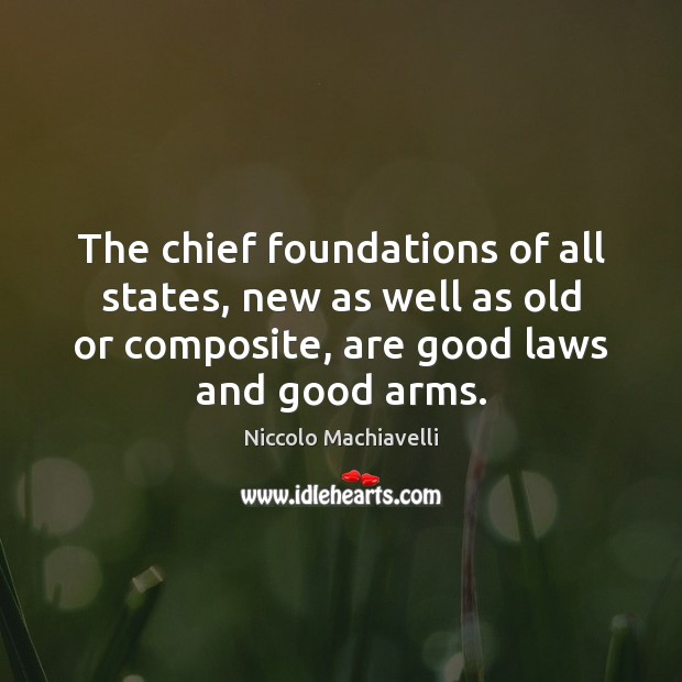 Image, The chief foundations of all states, new as well as old or
