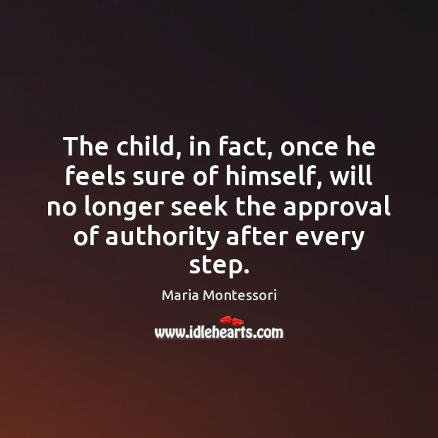 Image, The child, in fact, once he feels sure of himself, will no