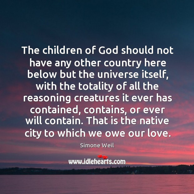 The children of God should not have any other country here below Image