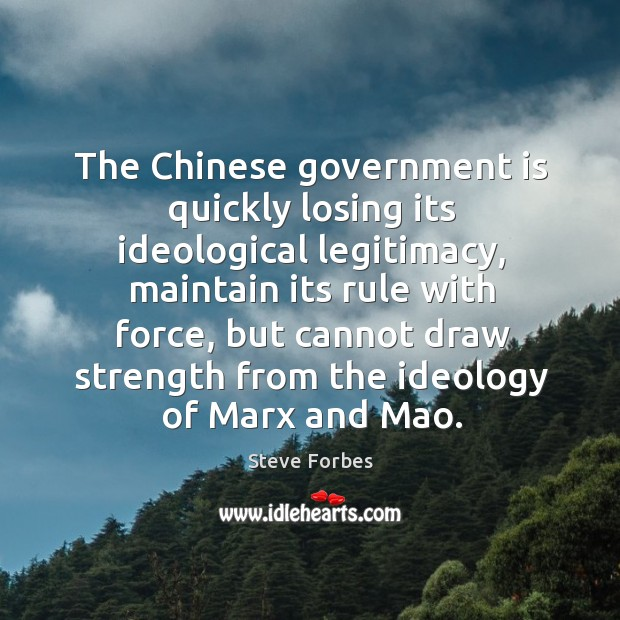The chinese government is quickly losing its ideological legitimacy, maintain its rule with force Image