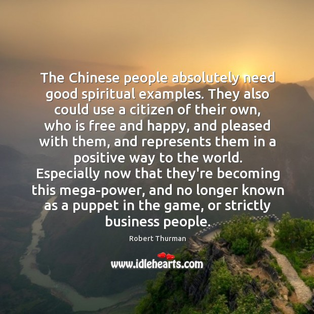 The Chinese people absolutely need good spiritual examples. They also could use Image