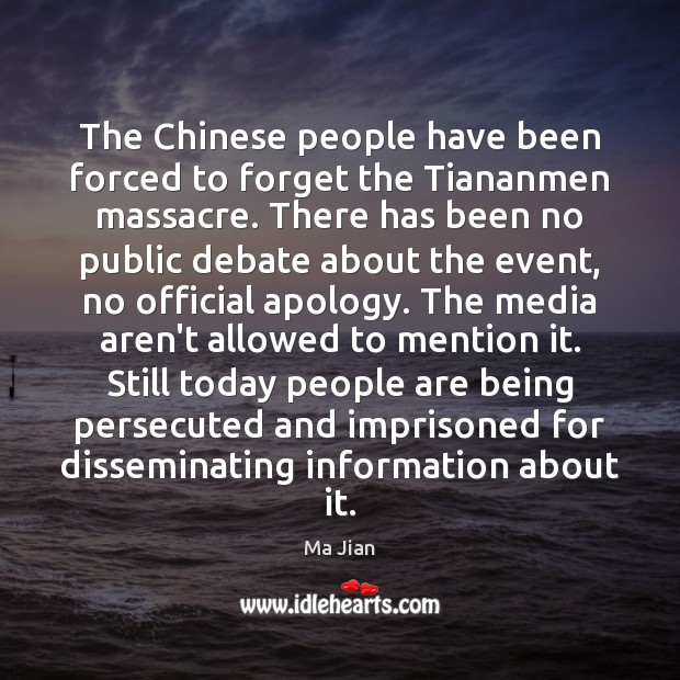 The Chinese people have been forced to forget the Tiananmen massacre. There Image