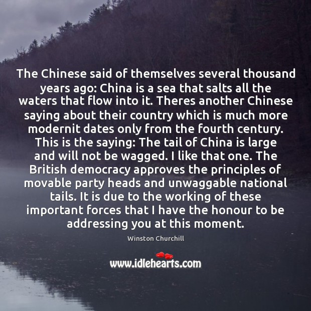 Image, The Chinese said of themselves several thousand years ago: China is a