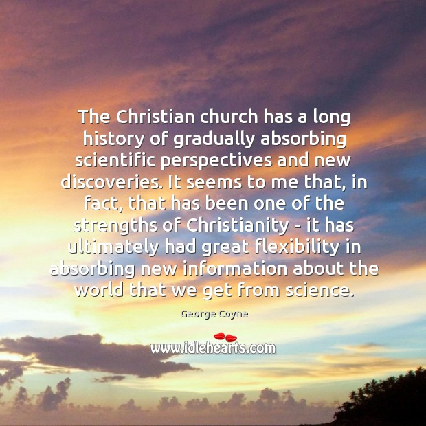 The Christian church has a long history of gradually absorbing scientific perspectives Image