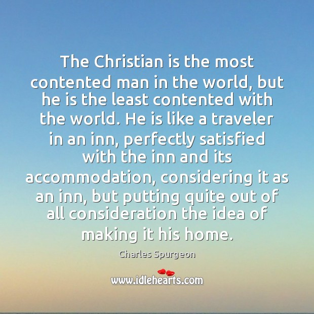 Image, The Christian is the most contented man in the world, but he