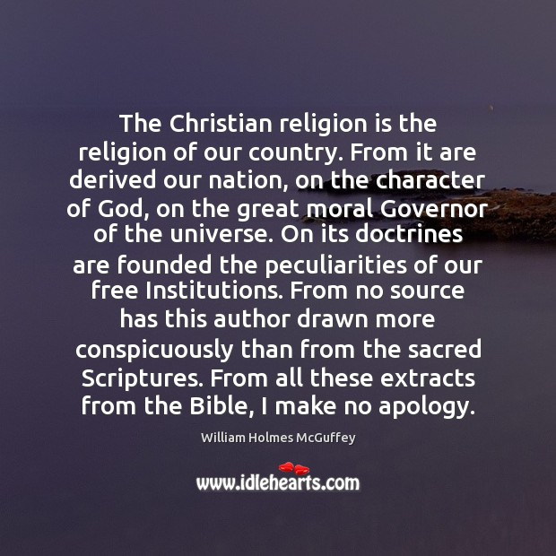 Image, The Christian religion is the religion of our country. From it are